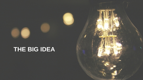 The Big Idea